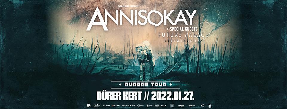 ANNISOKAY - Dürer Kert - Budapest