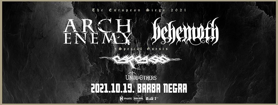 Arch Enemy | Behemoth | Carcass - The European Siege 2021 | Budapest