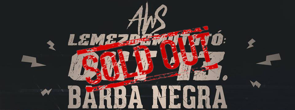 SOLD OUT - AWS lemezbemutató koncert