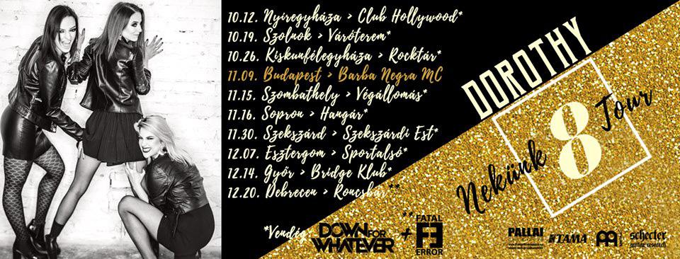 DOROTHY Nekünk8 Tour - Szekszárd