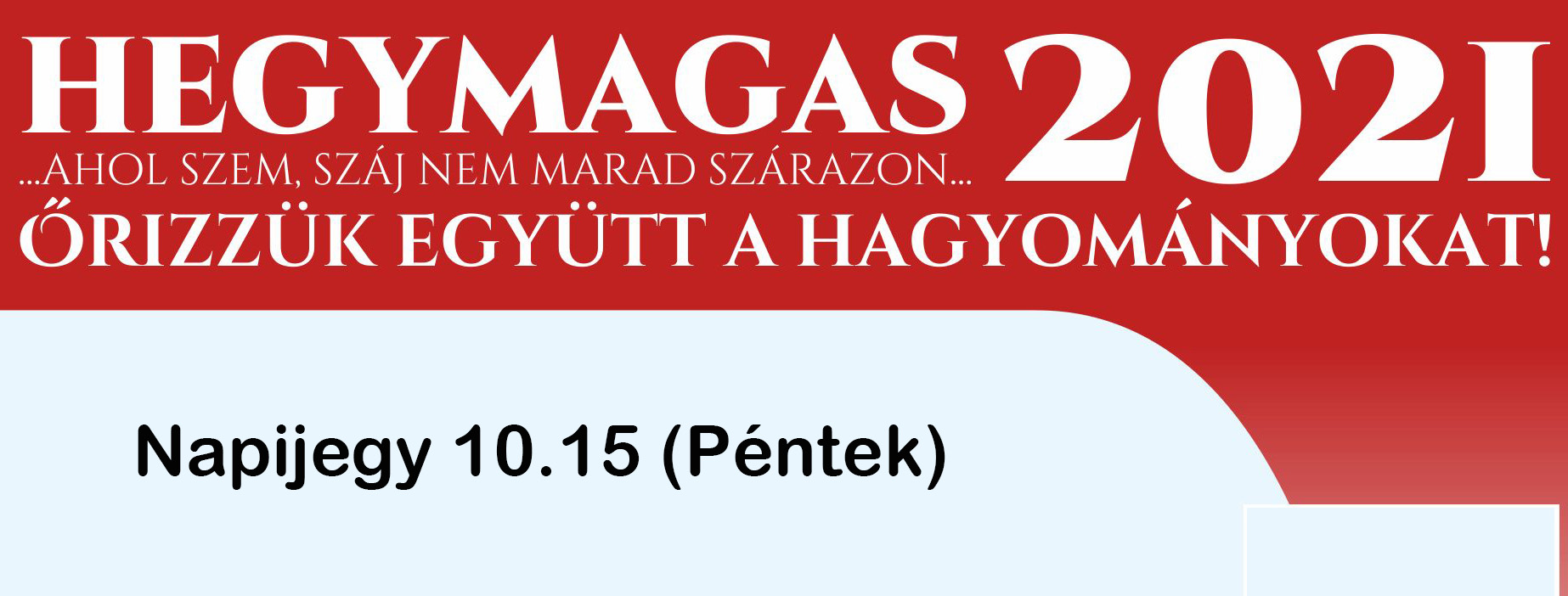 HEGYMAGAS 2021 - Napijegy 10/15