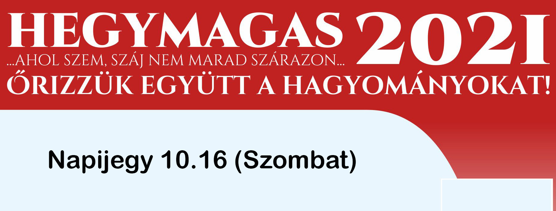 HEGYMAGAS 2021 - Napijegy 10/16