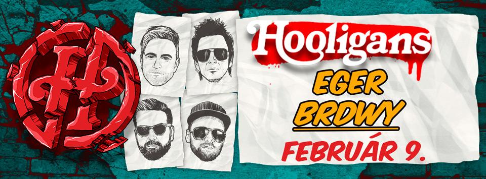 Hooligans - Eger - BRDWY