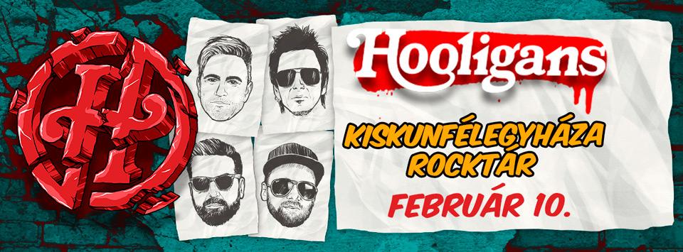 Hooligans - Kiskunfélegyháza - Rocktár