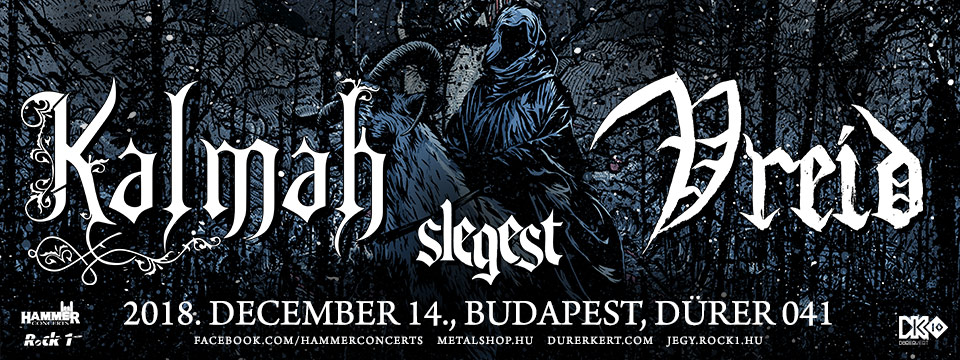 SOLD OUT - KALMAH | VREID | SLEGEST - Dürer Kert