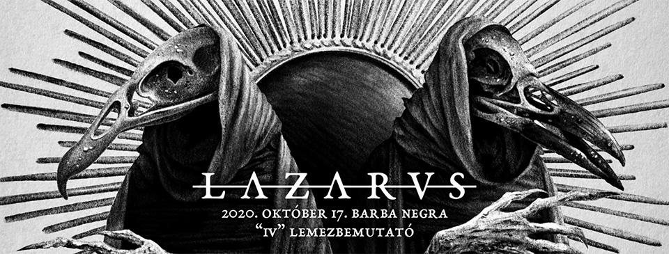 ELHALASZTVA - LAZARVS lemezbemutató