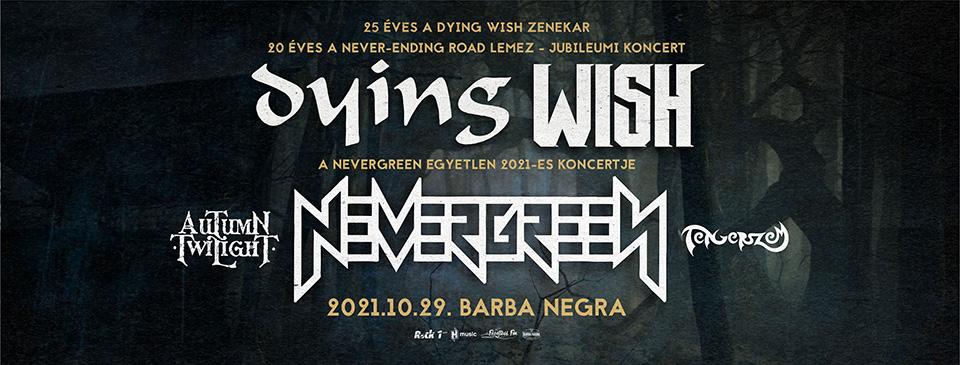 NEVERGREEN | DYING WISH