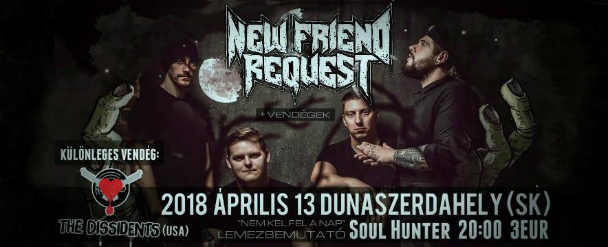 NEW FRIEND REQUEST - Lemezbemutató - Dunaszerdahely