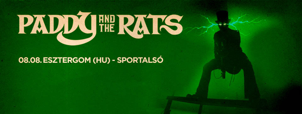 Paddy and the Rats 2020 – Esztergom