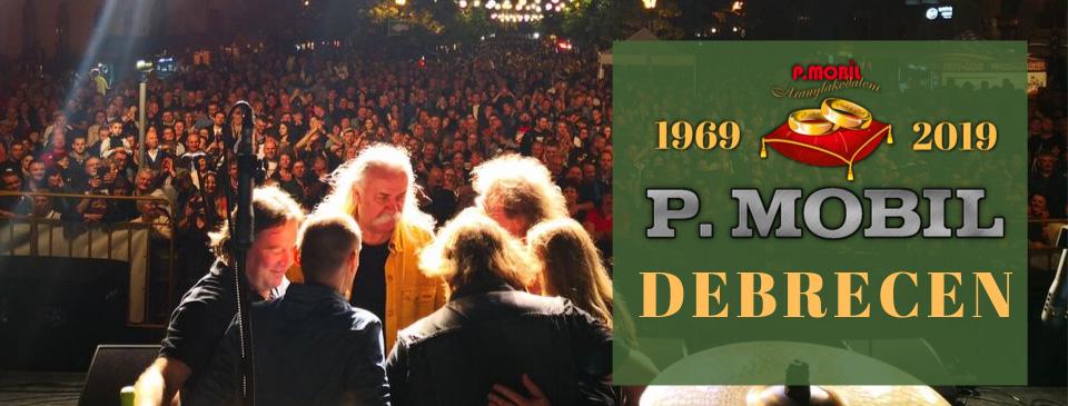 P.MOBIL - Aranylakodalom koncert - Debrecen