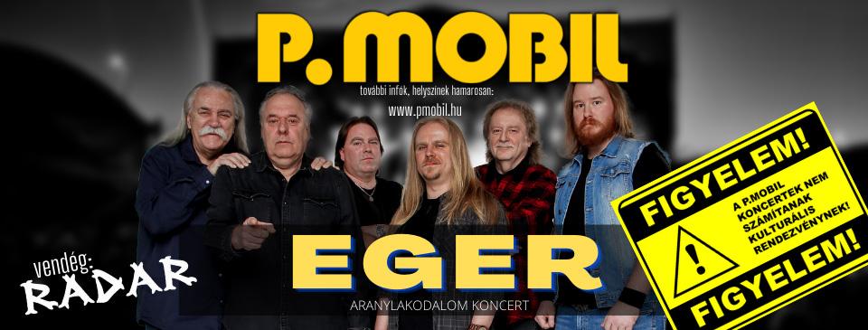 P.MOBIL - Aranylakodalom koncert - Eger
