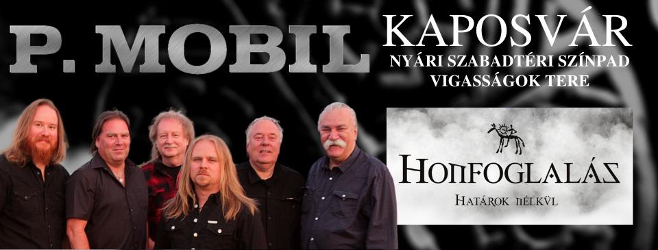 P.MOBIL - Honfoglalás határok nélkül - Kaposvár