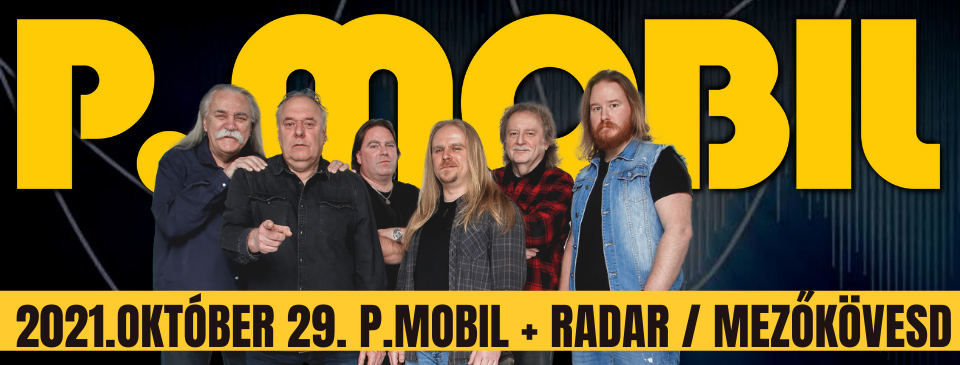 P.MOBIL - Móóóbil! 2021 - Mezőkövesd