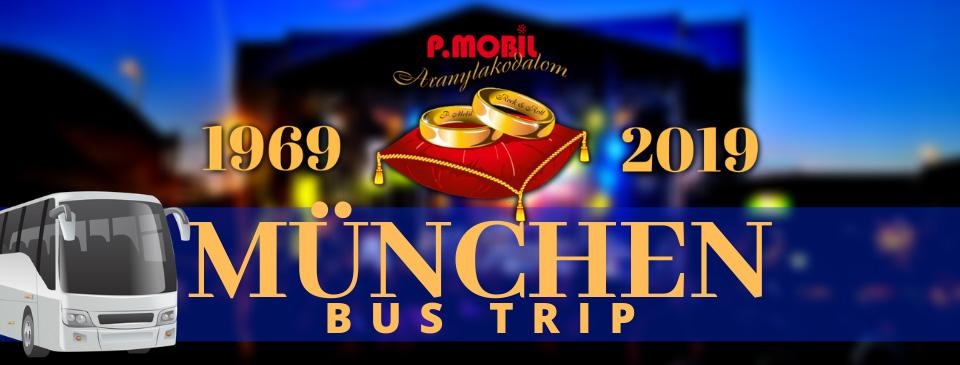 ELMARAD - P.MOBIL - Aranylakodalom koncert - Backstage München - BUS TRIP