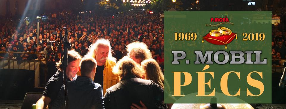 P.MOBIL - Aranylakodalom koncert - Pécs