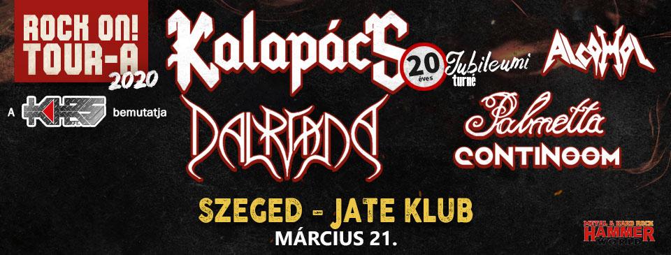 ELHALASZTVA - Rock On! TOUR-A 2020 - Szeged