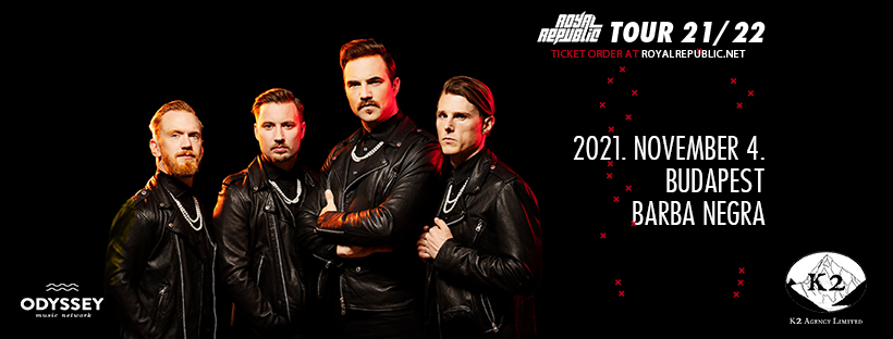 ROYAL REPUBLIC - Tour 2021