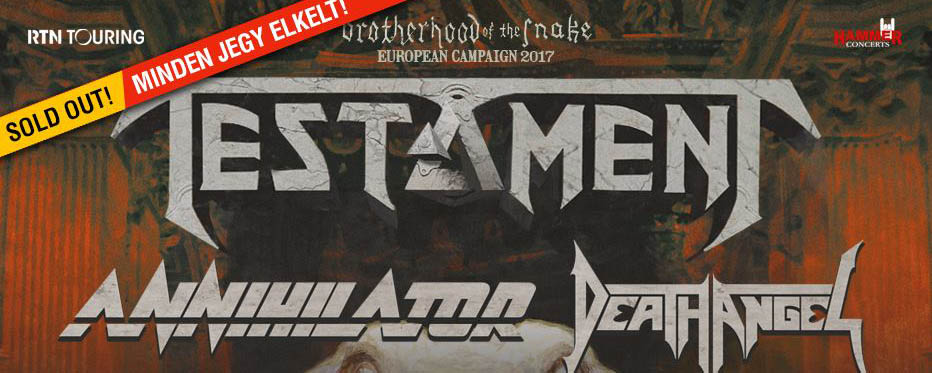SOLD OUT - TESTAMENT | ANNIHILATOR | DEATH ANGEL