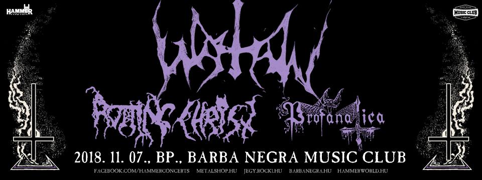 WATAIN | Rotting Christ | Profanatica