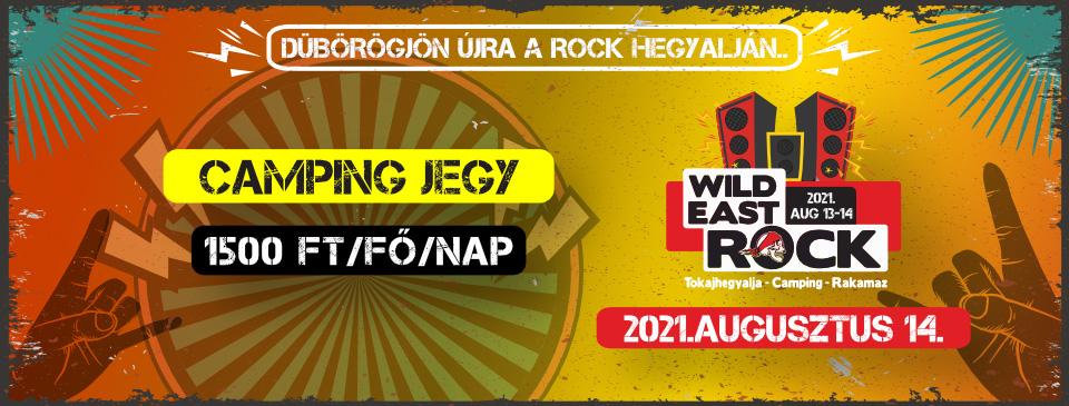 Wild East Rock Fesztivál 2021 - Kempingjegy 08/14