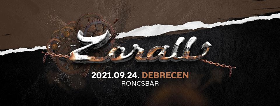 ZORALL Tour 2021 - Debrecen